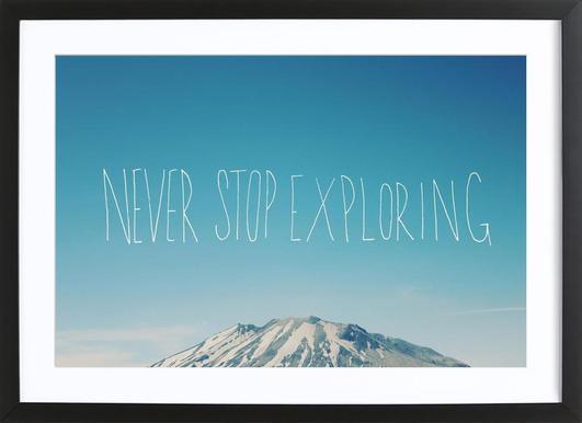Never Stop Exploring affiche sous cadre en bois