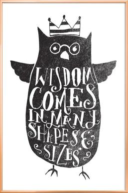 wisdom comes in many shapes and sizes Poster in Aluminium Frame