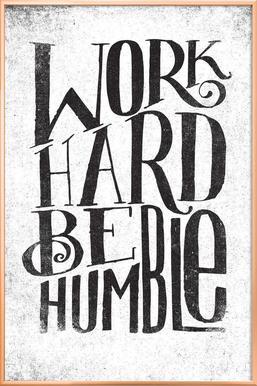 work hard be humble poster in aluminium lijst