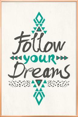 Follow Your Dreams poster in aluminium lijst