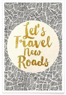 Let's Travel New Roads Poster