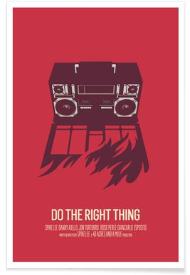 Do The Right Thing - Premium poster
