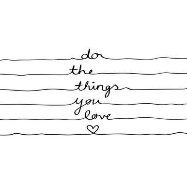 Do The Things You Love -Leinwandbild