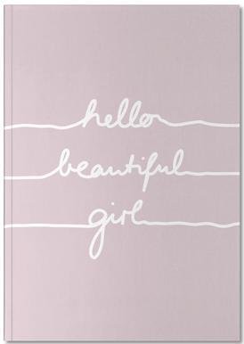 Hello Beautiful Girl -Notizheft