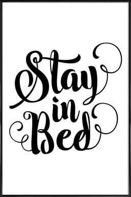 Stay In Bed ingelijste poster