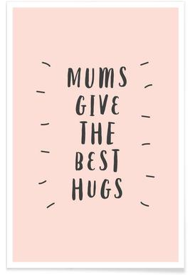 Mums Give The Best Hugs affiche