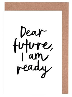 Dear Future I Am Ready cartes de vœux