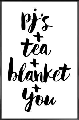 Pjs, Tea, Blanket, You Framed Poster