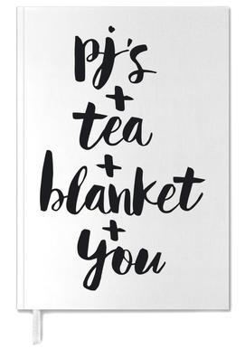 Pjs, Tea, Blanket, You