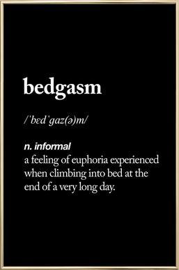 Bedgasm -Poster im Alurahmen