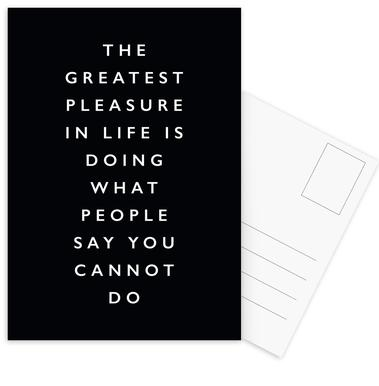 The Greatest Pleasure in Life Is Doing What People Say You Cannot Do Postcard Set