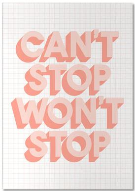 Can't Stop Won't Stop Notepad