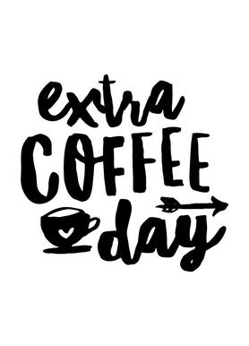 Extra Coffee Day Canvas Print