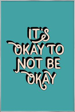 It's Okay to Not Be Okay affiche sous cadre en aluminium