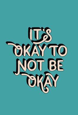 It's Okay to Not Be Okay Aluminium Print