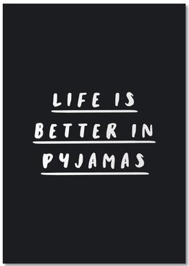 Life is Better in Pyjamas Notepad