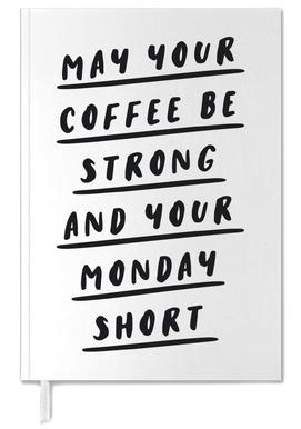 May Your Coffee Be Strong and Your Monday Short Personal Planner