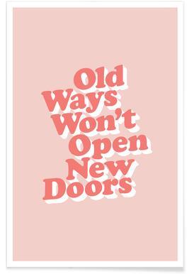 Old Ways Won't Open New Doors Poster