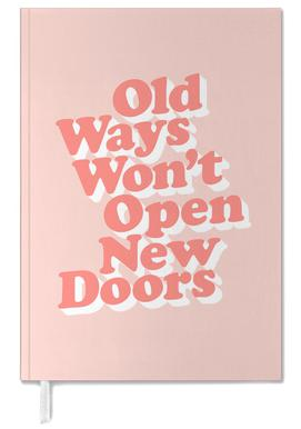 Old Ways Won't Open New Doors agenda