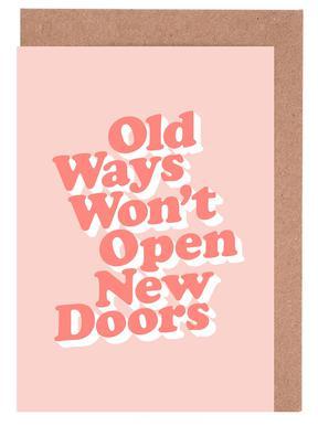 Old Ways Won't Open New Doors cartes de vœux