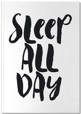 Sleep All Day Notebook