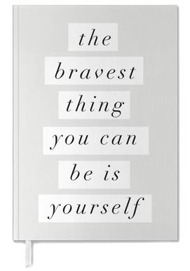 The Bravest Thing You Can Be Is Yourself Personal Planner