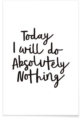 Today I Will Do Absolutely Nothing Poster
