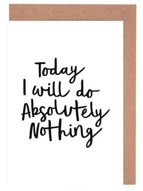 Today I Will Do Absolutely Nothing Greeting Card Set