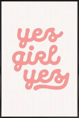 Yes Girl Yes Framed Poster