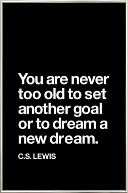 You Are Never Too Old to Set Another Goal poster in aluminium lijst