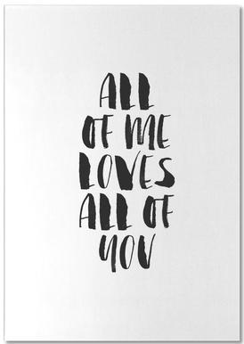 All Of Me Loves All Of You bloc-notes