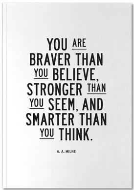 You Are Braver Than You Believe carnet de notes