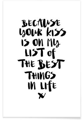 Because Your Kiss Is On My List
