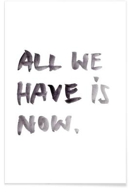 All we have - Premium Poster