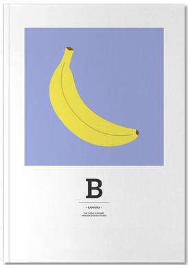 """The Food Alphabet"" - B like Banana Notebook"