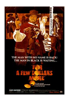 'For a Few More Dollars' Retro Movie Poster