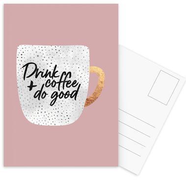Drink Coffee and Do Good 2 Postcard Set