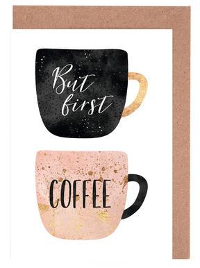 But First, Coffee -Grußkarten-Set