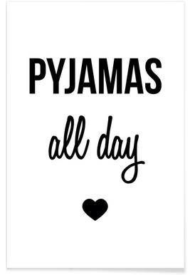 Pyjamas all day - Premium poster
