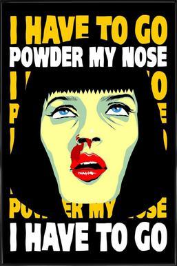 Powder My Nose ingelijste poster