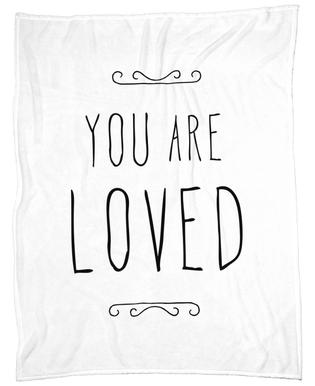 You Are Loved Fleece Blanket