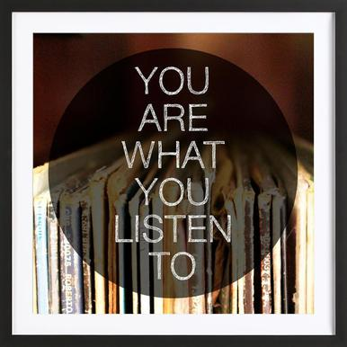 You Are What You Listen To -Bild mit Holzrahmen