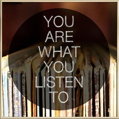 You Are What You Listen To poster in aluminium lijst