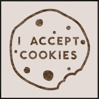 I Accept Cookies Framed Poster