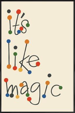 It's Like Magic -Bild mit Kunststoffrahmen