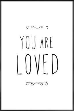 You Are Loved Framed Poster