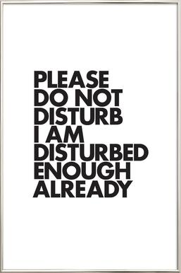 Do Not Disturb Poster in Aluminium Frame