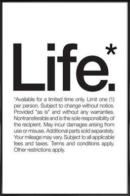 Life* (Black) - Poster in Standard Frame