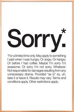 Sorry* (Black) poster in aluminium lijst
