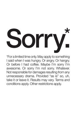 Sorry* (Black) alu dibond
